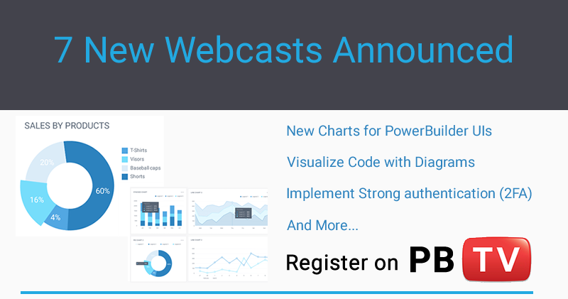 7 New Webcasts Announced to Continue the Learning Streak on PowerBuilderTV