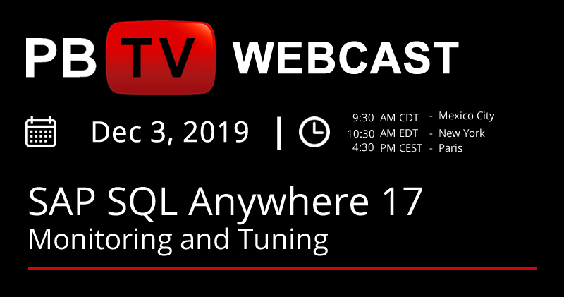 SAP SQL Anywhere 17 - Monitoring and Tuning | PBTV Webcast