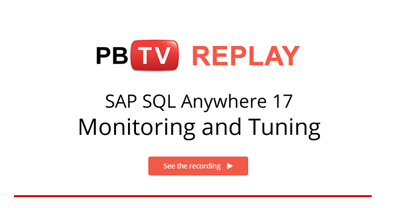 Webcast Recording Available for SAP SQL Anywhere 17 - Monitoring & Tuning