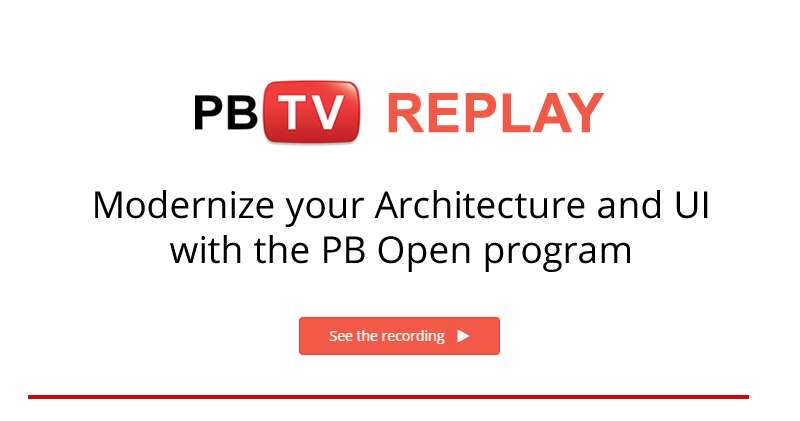 How to Modernize Architecture & UI with PB Open Program | PBTV Webcast Recording