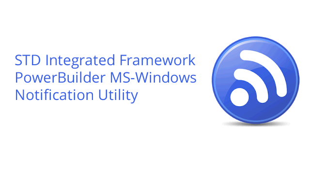 MS-Windows Notification Application for PowerBuilder