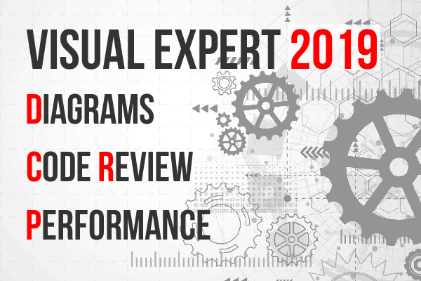 [New] Visual Expert 2019: Diagrams, Performance Analysis and Code Review